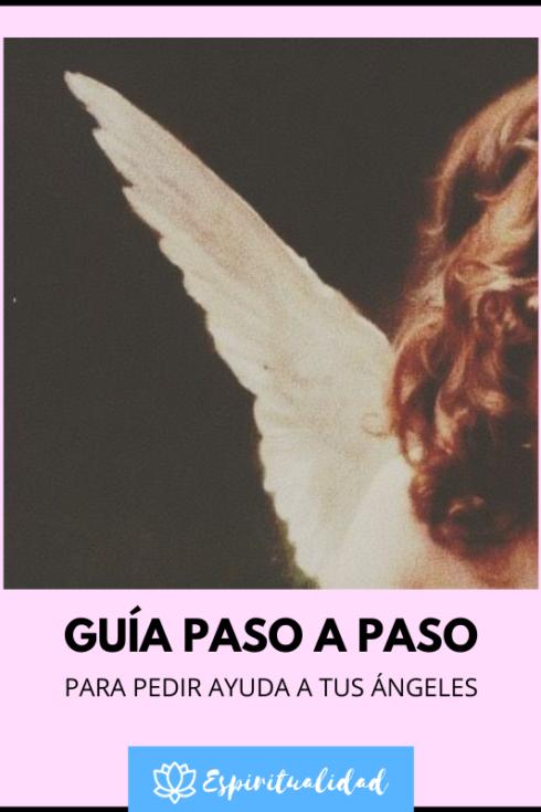 Cómo pedir a los ángeles (guía fácil paso a paso)