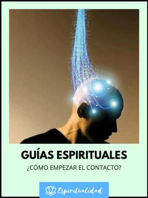 Cómo comunicarnos con nuestros guías espirituales conscientemente