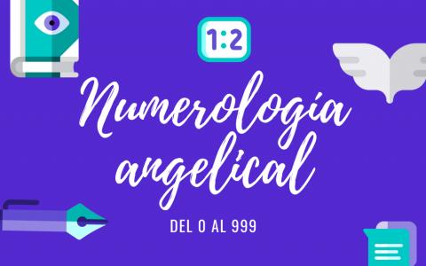significado de números del 0 al 999 números angelicales