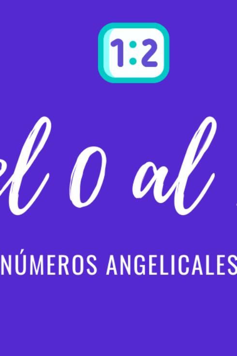 Significado de numerología angelical del 0 al 111