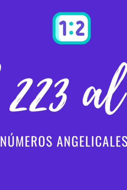 Significado de numerología angelical del 223 al 333