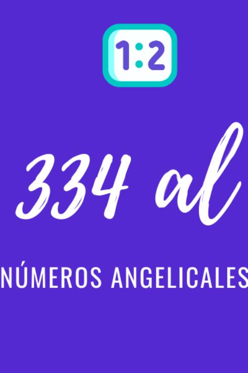 Significado de numerología angelical del 334 al 444