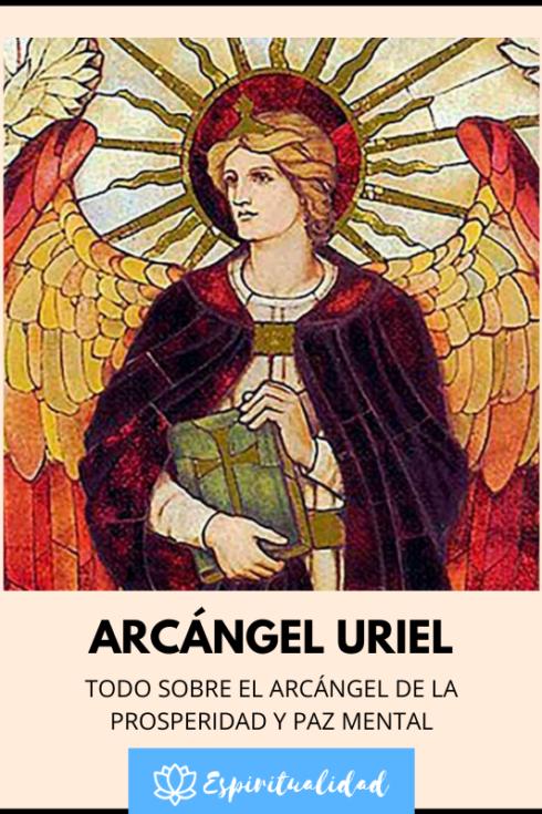 Arcángel Uriel ¿Cómo es y cómo orar al arcángel de la prosperidad?