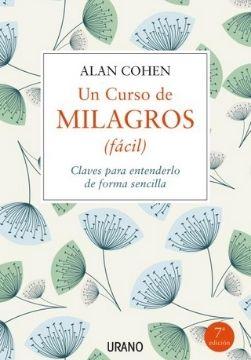 un curso de milagros fácil Alan Cohen