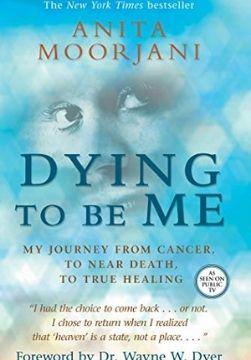 best healing books dying to be me anita moorjani