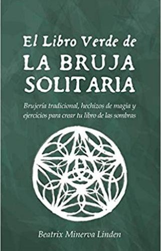 libros de brujería el libro verde de la bruja solitaria