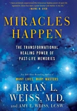spirituality books miracles happen brian weiss