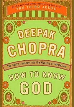 spirituality books revieews deepak chopra how to know god