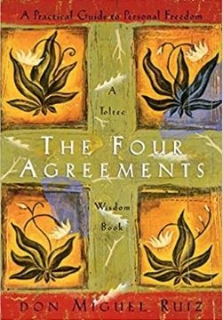 the forth agreement spirituality books miguel ruiz